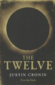 The Twelve  - Justin Cronin