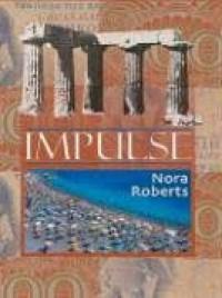 Impulse - Nora Roberts