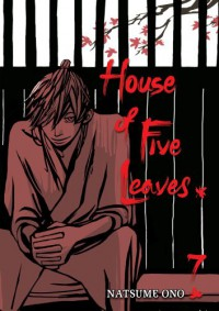 House of Five Leaves, Vol. 7 - Natsume Ono