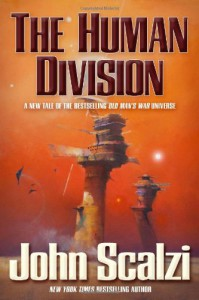 The Human Division - John Scalzi
