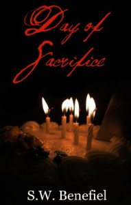 Day of Sacrifice: The Prophecy - Stacey Wallace Benefiel