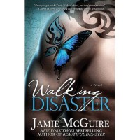Walking Disaster (Beautiful, #2) - Jamie McGuire