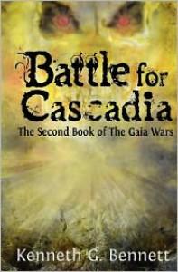 Battle for Cascadia - Kenneth G. Bennett