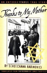 Thanks to My Mother - Schoschana Rabinovici, James Skofield
