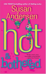 Hot & Bothered - Susan Andersen
