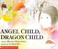 Angel Child, Dragon Child - Michele Maria Surat, Vo-Dinh Mai