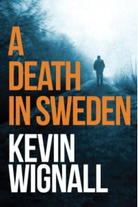 A Death in Sweden - Kevin Wignall