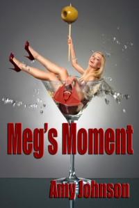 Meg's Moment - Amy   Johnson