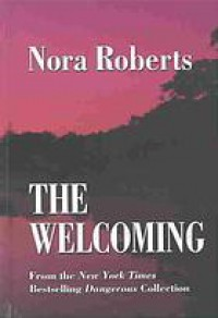 The Welcoming (Language of Love) - Nora Roberts