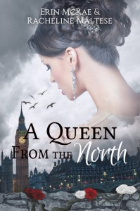 A Queen from the North - Racheline Maltese, Erin McRae
