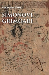 Simonovi Grimoari (Intermezzo) (Volume 2) (Croatian Edition) - Viktoria Faust