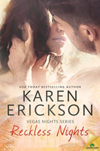 Reckless Nights (Vegas Nights Book 1) - Karen Erickson