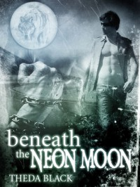 Beneath the Neon Moon - Theda Black