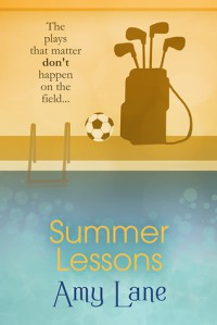 Summer Lessons - Amy Lane