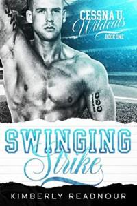 Swinging Strike - Kimberly Readnour