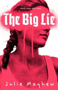 The Big Lie - Julie Mayhew