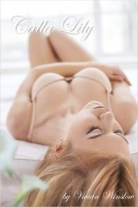 Calla Lily - Vivian Winslow