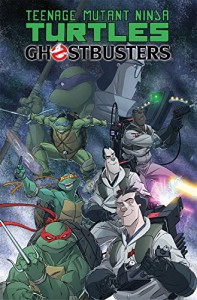 Teenage Mutant Ninja Turtles/Ghostbusters - Erik Burnham, Dan Schoening, Tom Waltz
