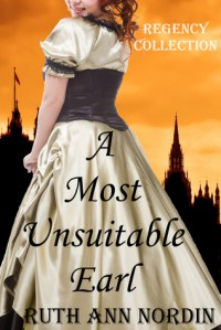 A Most Unsuitable Earl - Ruth Ann Nordin