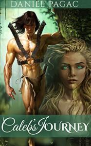 Caleb's Journey - Daniel Pagac