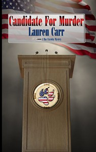 Candidate for Murder (A Mac Faraday Mystery Book 12) - Lauren Carr
