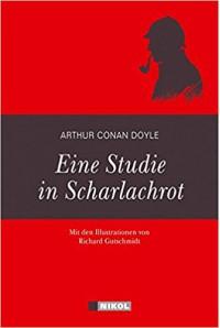 Sherlock Holmes: Eine Studie in Scharlachrot: Illustrierte Ausgabe -  Arthur Conan Doyle, Hannelore Eisenhofer-Halim