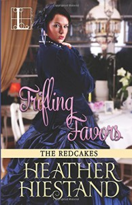 Trifling Favors - Heather Hiestand