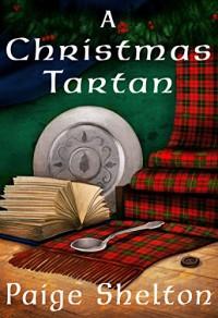 A Christmas Tartan - Paige Shelton