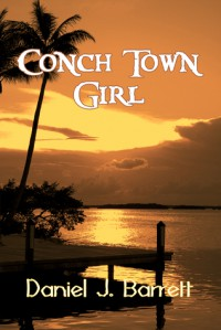Conch Town girl - Daniel J. Barrett