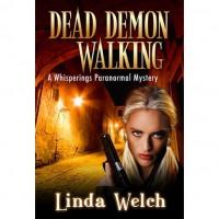 Dead Demon Walking (Whisperings, #3) - Linda Welch