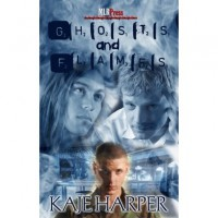 Ghosts and Flames - Kaje Harper