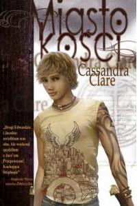 Miasto kości - Clare Cassandra