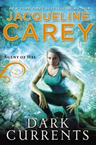 Dark Currents: Agent of Hel - Jacqueline Carey
