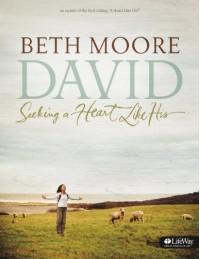 David: Seeking a Heart Like His - Beth Moore
