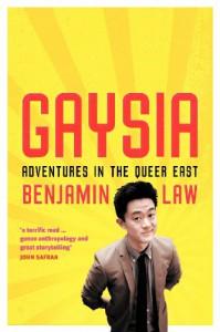 Gaysia - Benjamin Law