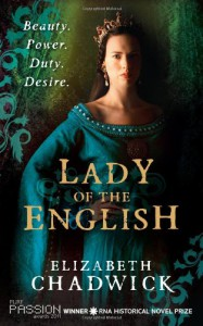Lady Of The English - Elizabeth Chadwick