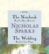 The Notebook/The Wedding - Nicholas Sparks, Tom Wopat, Barry Bostwick