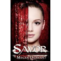 Savor (Warm Delicacy, #1) - Megan Duncan