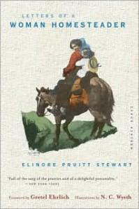 Letters of a Woman Homesteader - Elinore Pruitt Stewart