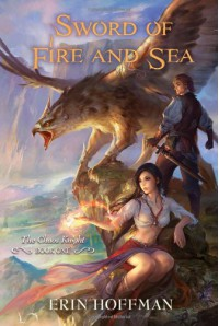 Sword of Fire and Sea - Erin Hoffman