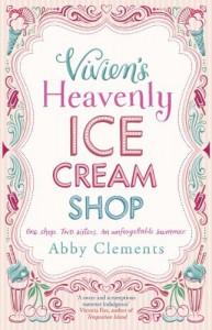 Vivien's Heavenly Ice Cream Shop - Abby Clements