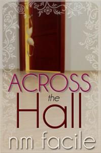 Across The Hall - N.M. Facile