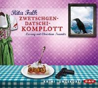 Zwetschgendatschikomplott: Ungekürzte Lesung mit Christian Tramitz (6 CDs) - Rita Falk, Christian Tramitz