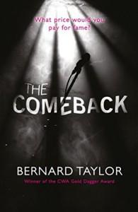The Comeback by Bernard Taylor (2016-10-06) - Bernard Taylor