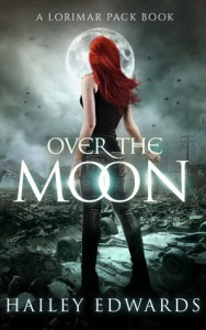 Over the Moon (Gemini Book 6) - Hailey Edwards