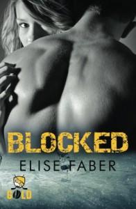 Blocked (Gold Hockey Novels) (Volume 1) - Elise Faber