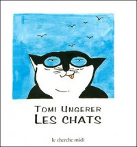 Les Chats - Tomi Ungerer