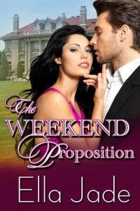 The Weekend Proposition - Ella Jade