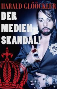 Harald Glööckler der Medienskandal - Harald Glööckler