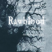 Rawblood - Catriona Ward, Victoria Fox, Peter Kenny